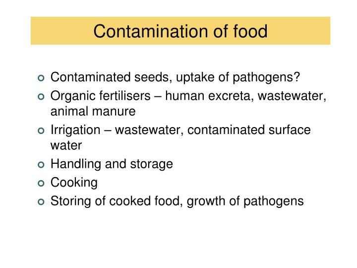 Contamination of food