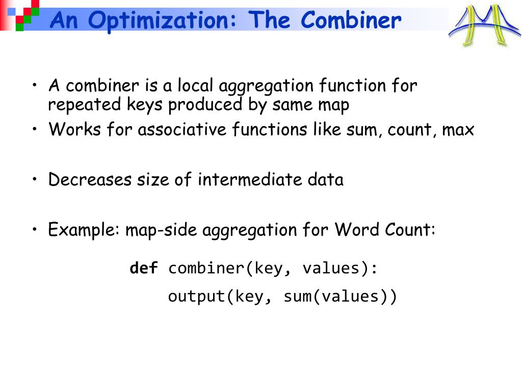 An Optimization: The Combiner