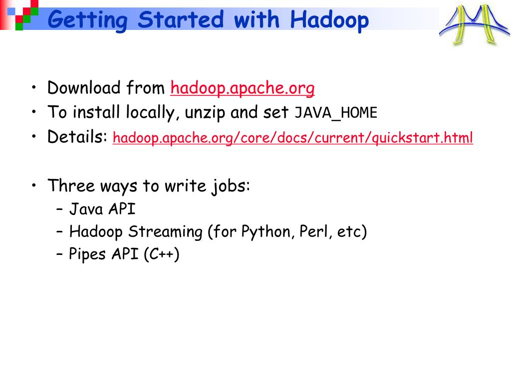 Getting Started with Hadoop