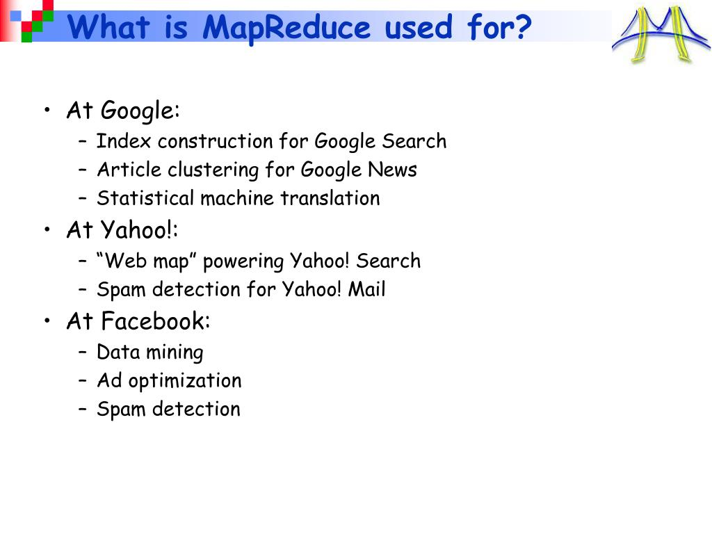 What is MapReduce used for?