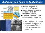 biological and polymer applications