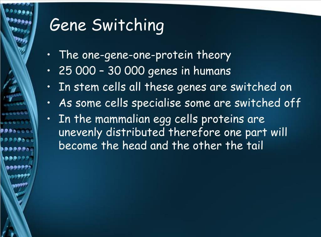 Gene Switching