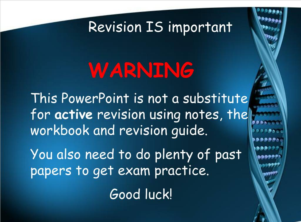 Revision IS important