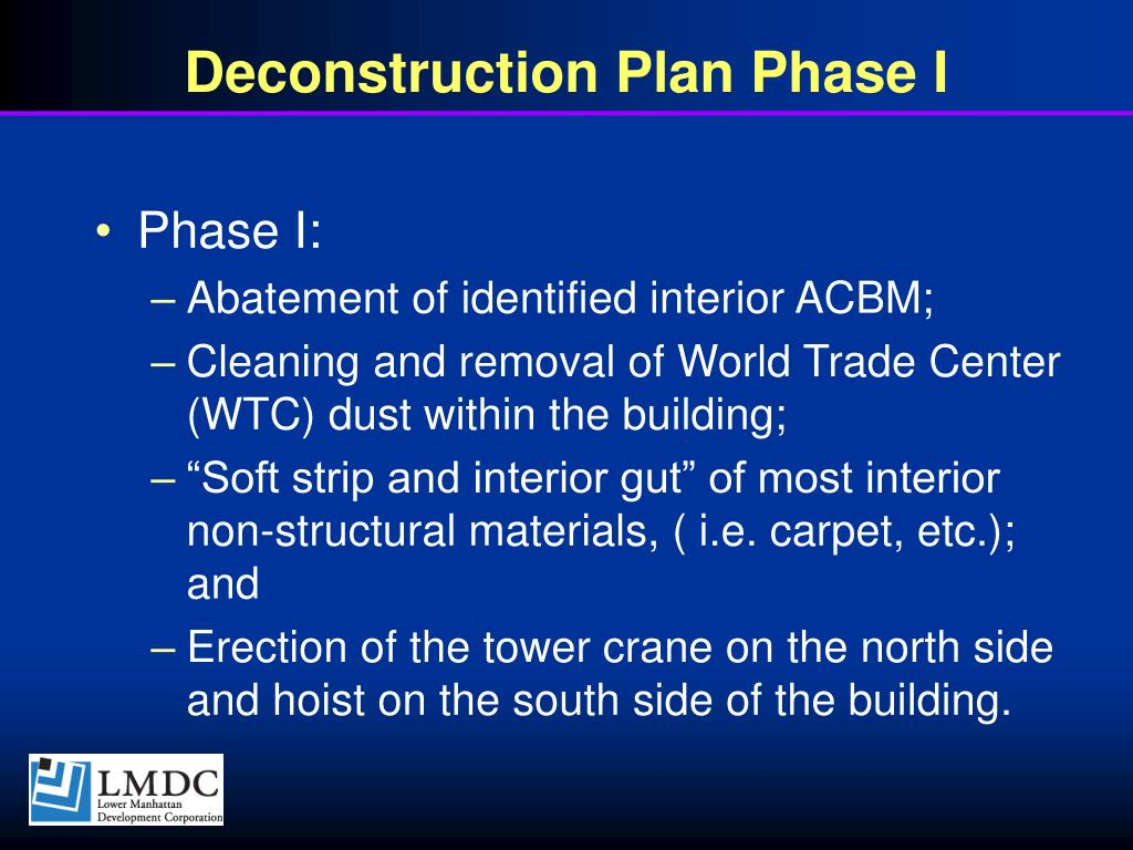 Deconstruction Plan Phase I