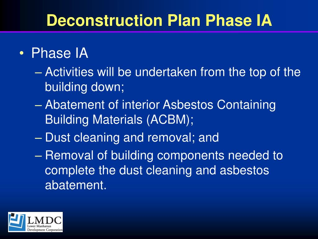 Deconstruction Plan Phase IA