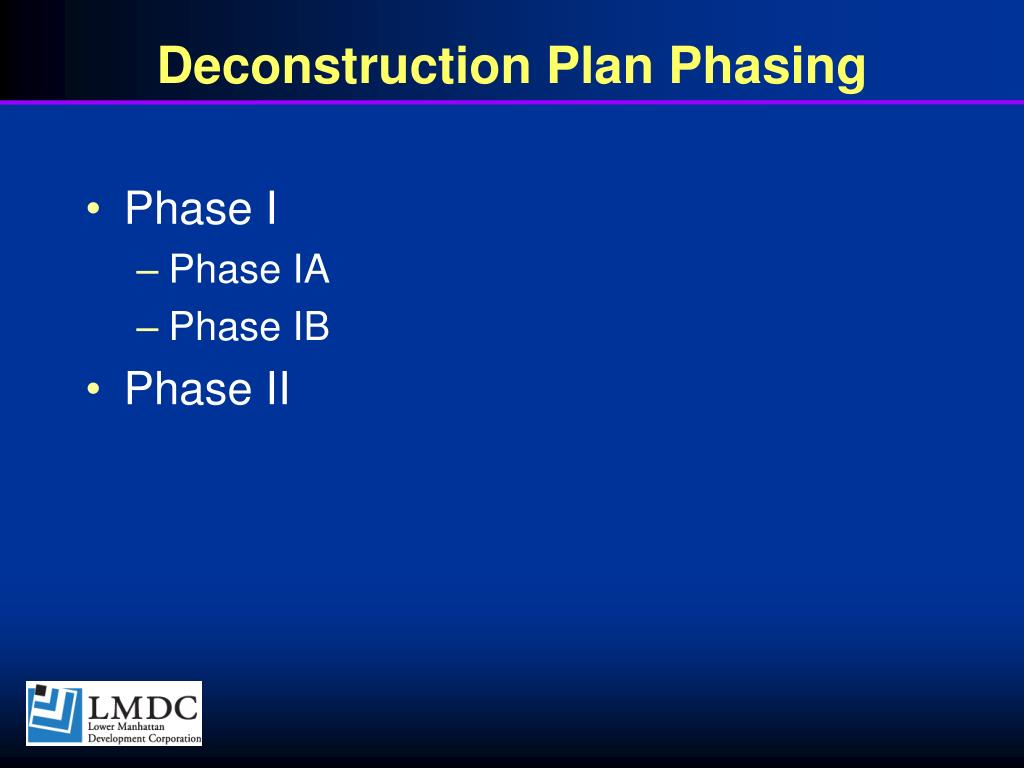 Deconstruction Plan Phasing