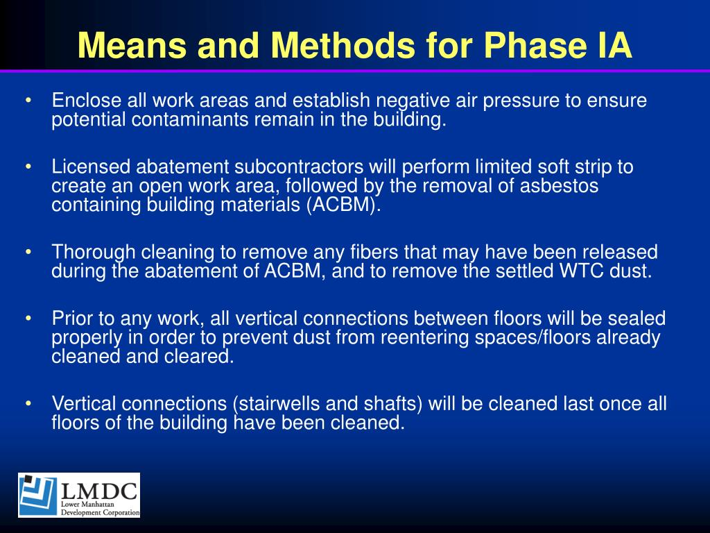 Means and Methods for Phase IA