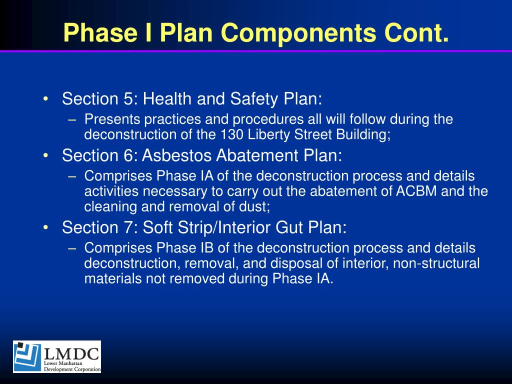Phase I Plan Components Cont.