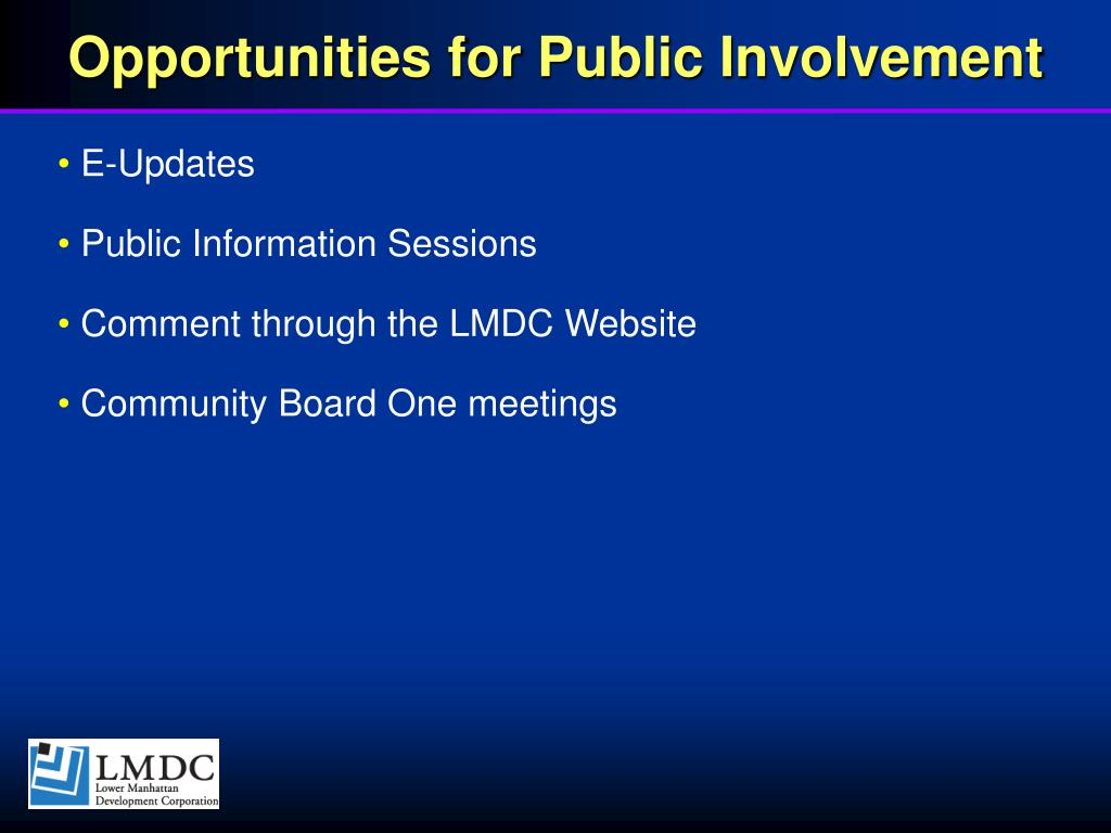 Opportunities for Public Involvement