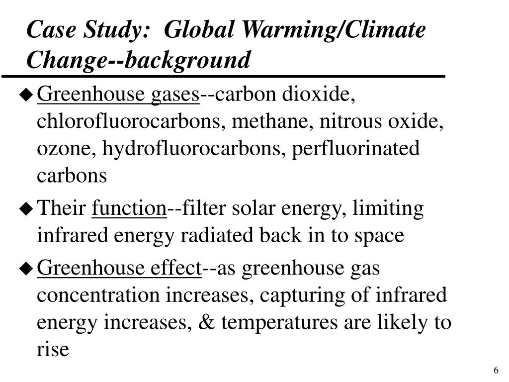 Case Study:  Global Warming/Climate Change--background