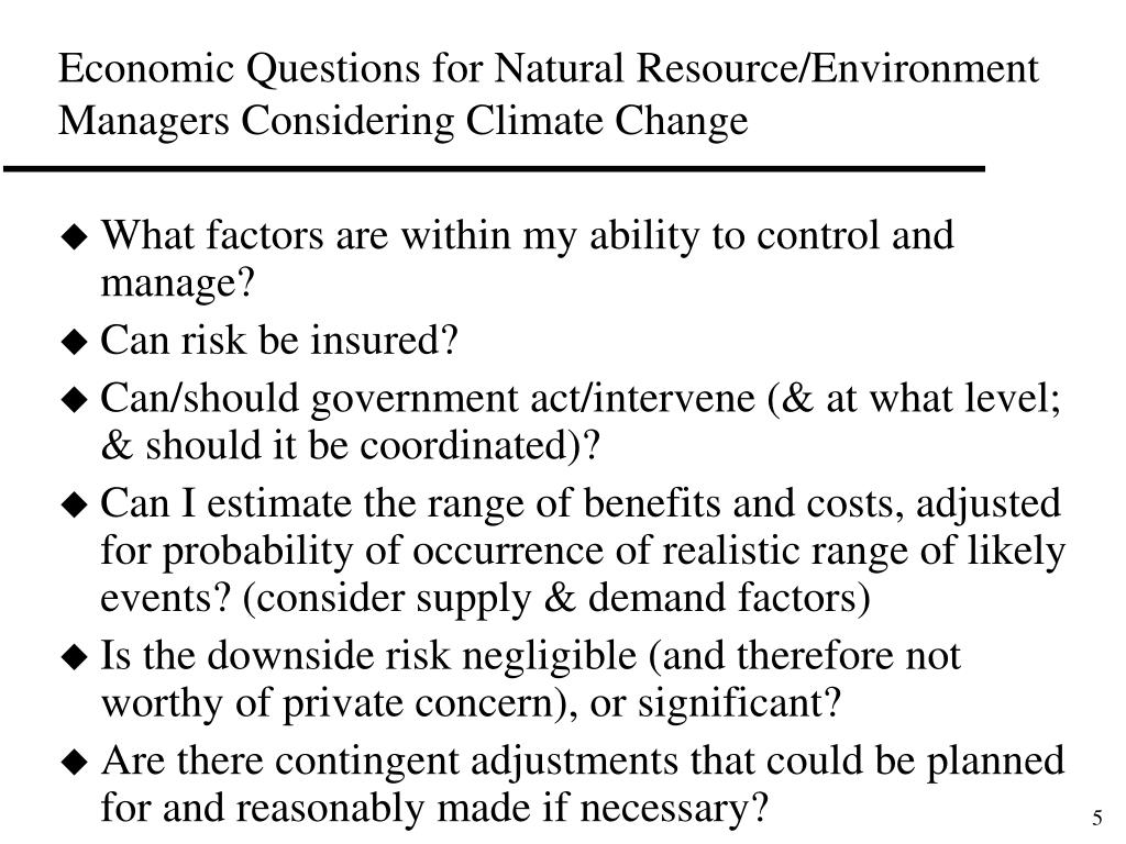 Economic Questions for Natural Resource/Environment Managers Considering Climate Change