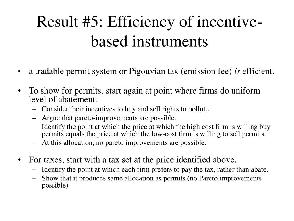 Result #5: Efficiency of incentive-based instruments
