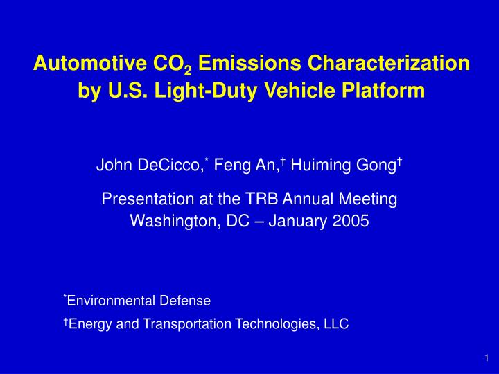 Automotive co 2 emissions characterization by u s light duty vehicle platform