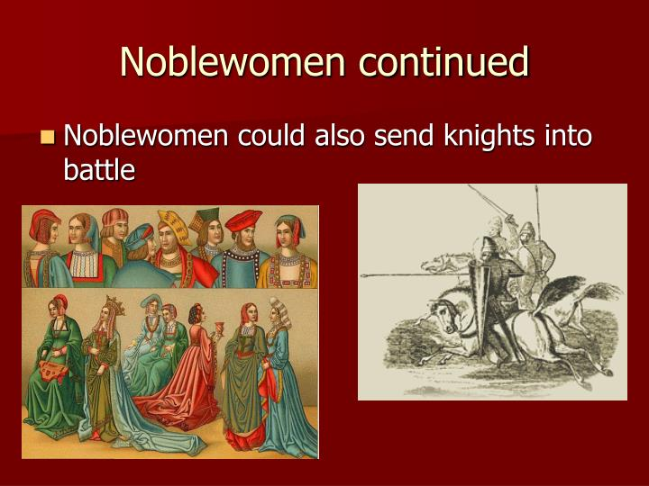 Noblewomen continued