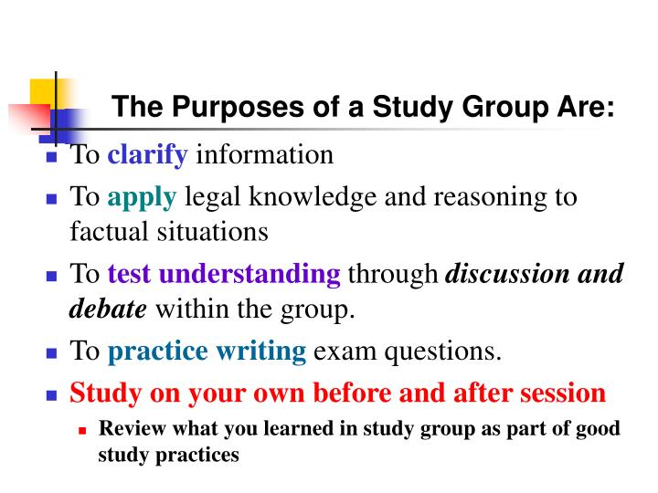 The Purposes of a Study Group Are: