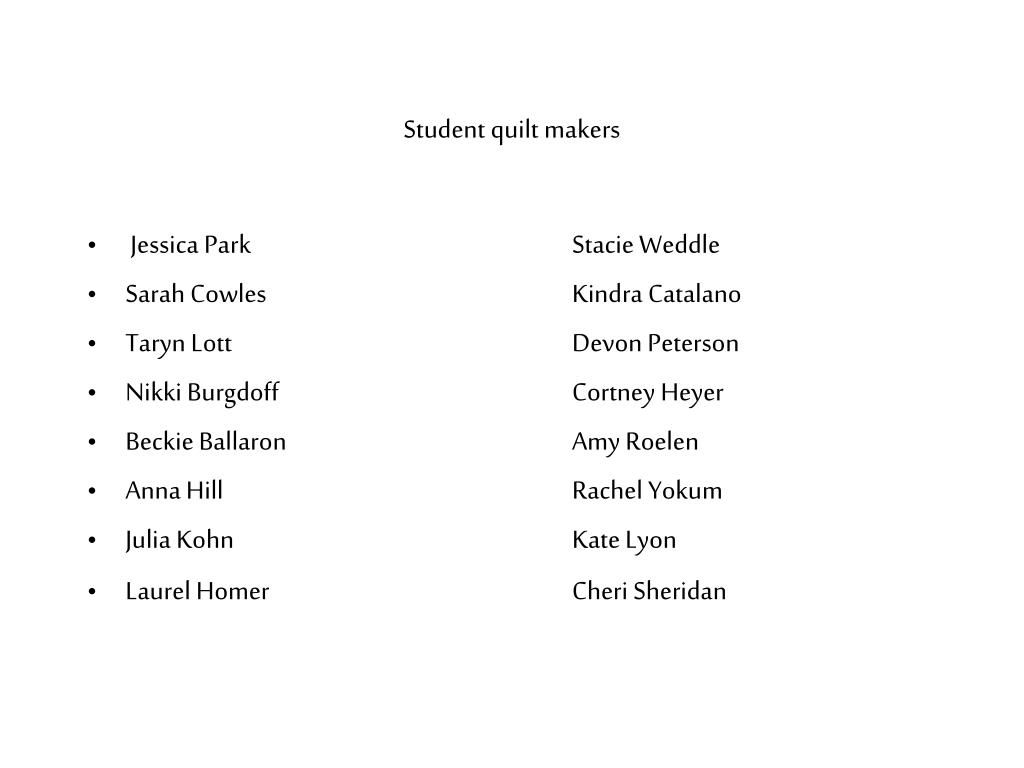 Student quilt makers