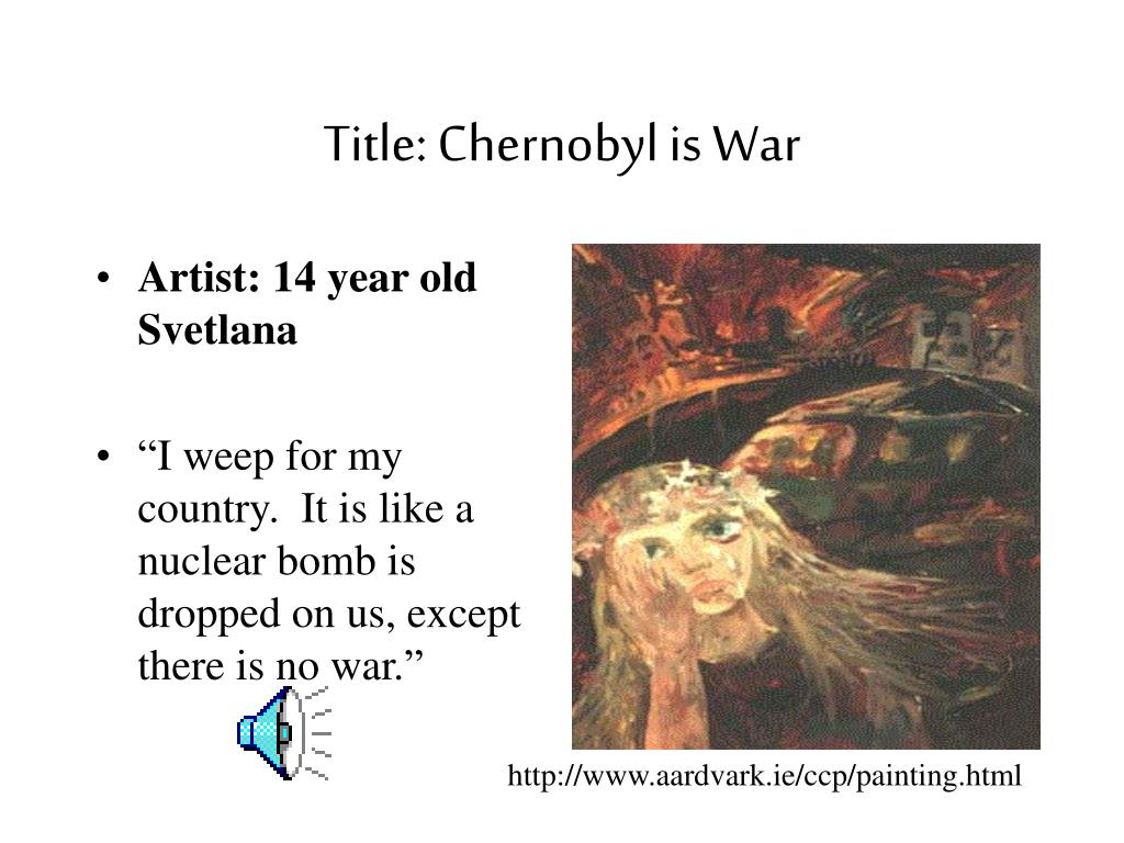 Title: Chernobyl is War