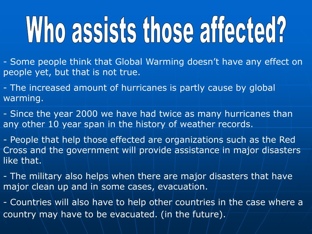 Who assists those affected?