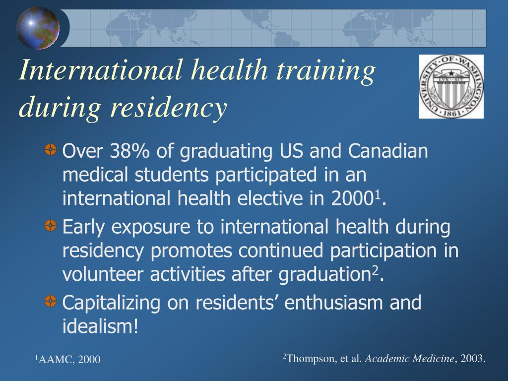 International health training during residency