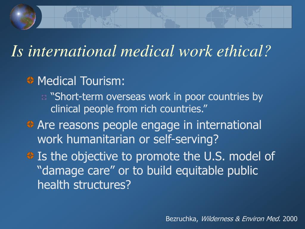 Is international medical work ethical?
