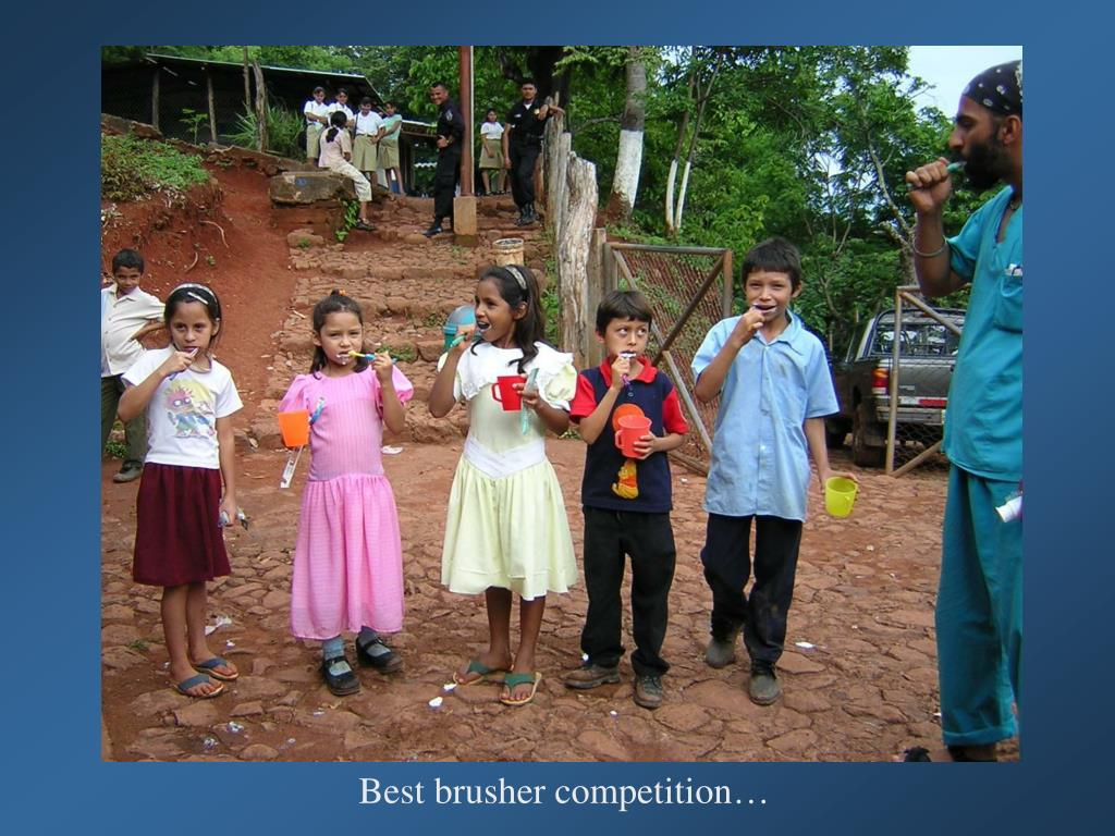 Best brusher competition…