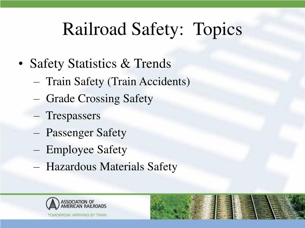 Railroad Safety:  Topics
