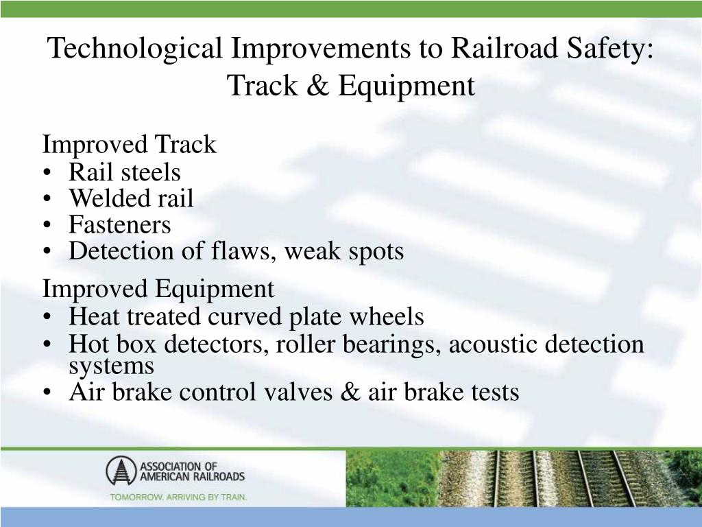 Technological Improvements to Railroad Safety: Track & Equipment