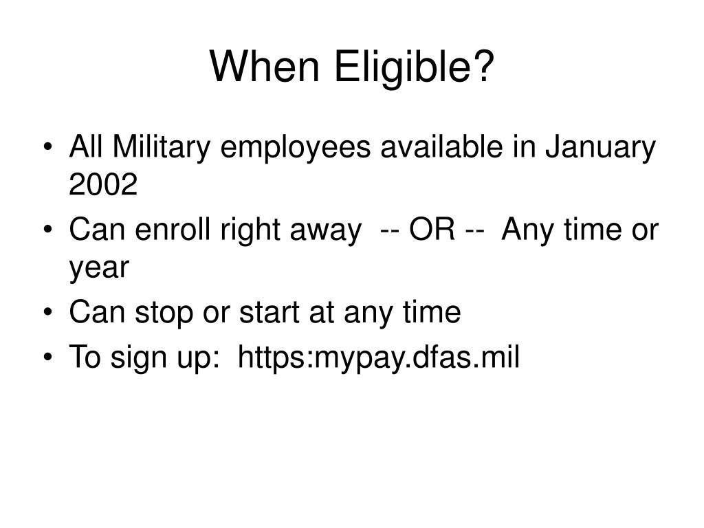 When Eligible?