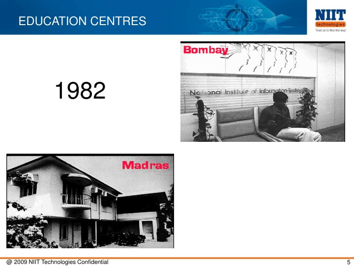 EDUCATION CENTRES