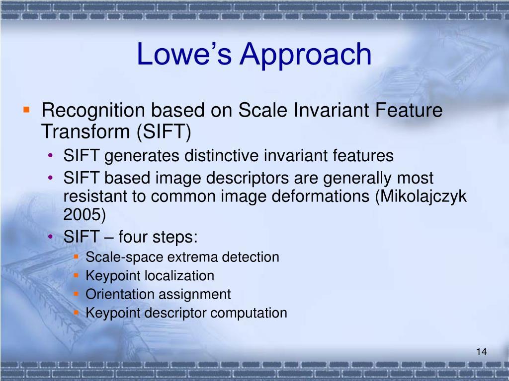 Lowe's Approach