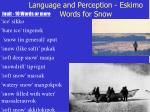 language and perception eskimo words for snow