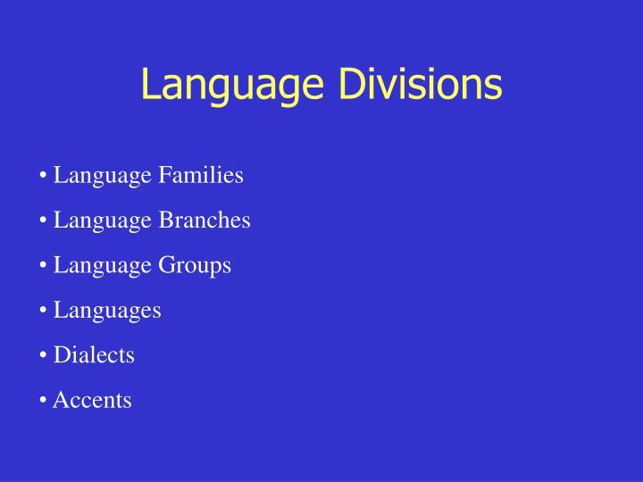 Language Divisions