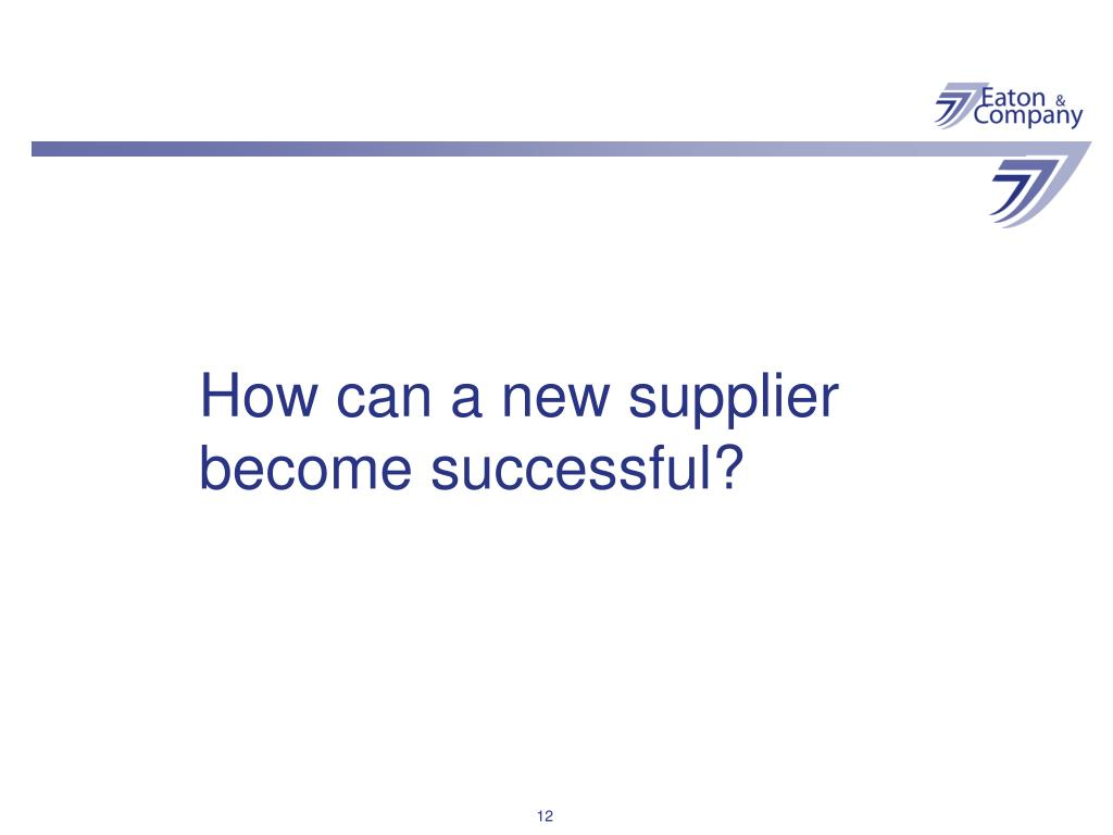 How can a new supplier