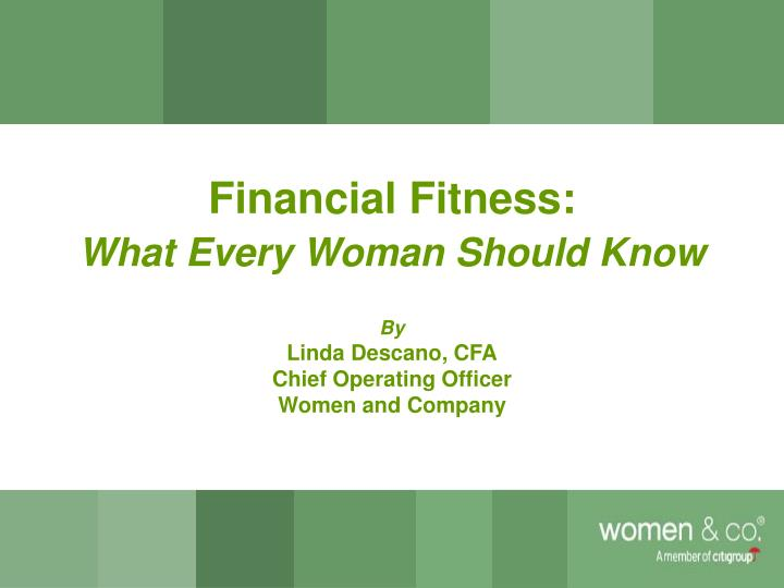 Financial fitness what every woman should know