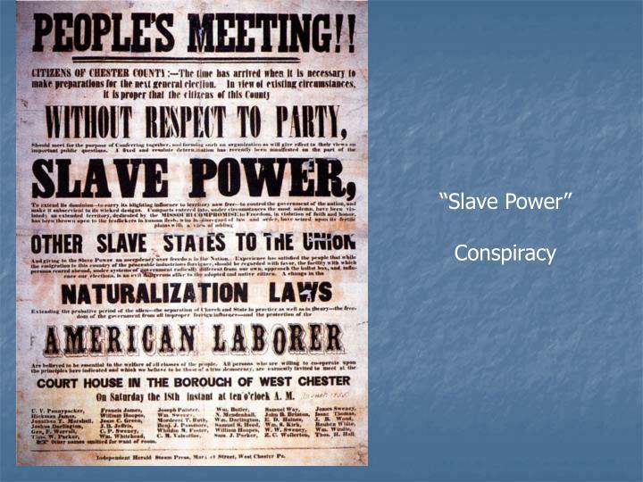 """Slave Power"""