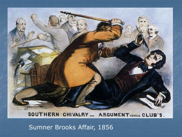 Sumner Brooks Affair, 1856