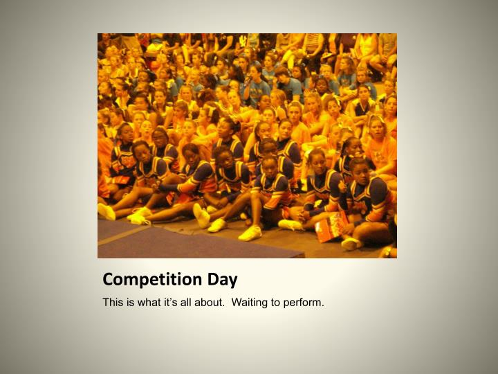 Competition Day