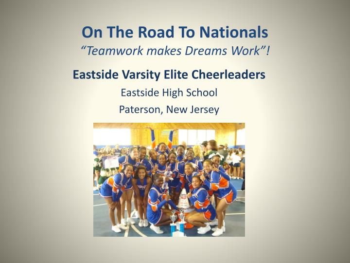 on the road to nationals teamwork makes dreams work