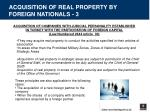 acquisition of real property by foreign nationals 3
