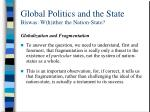 global politics and the state biswas w h ither the nation state15