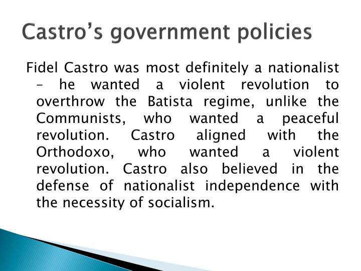 Castro s government policies
