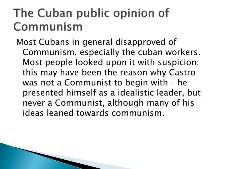 The Cuban public opinion of Communism