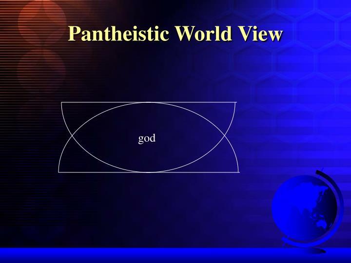 Pantheistic World View