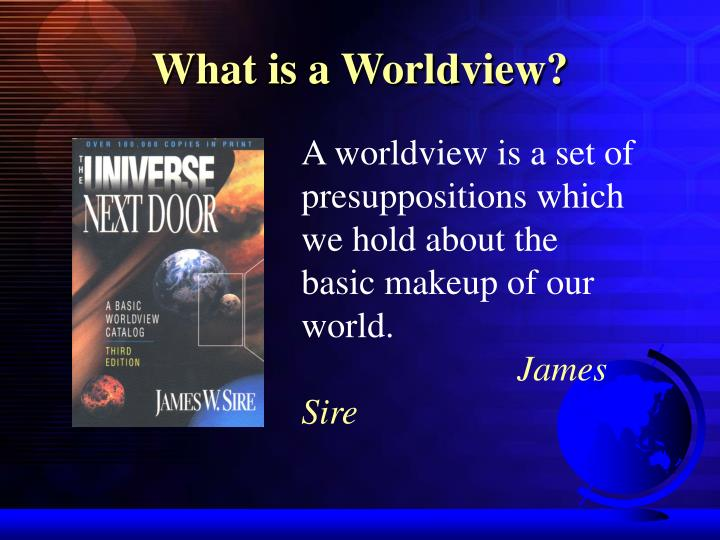 What is a Worldview?