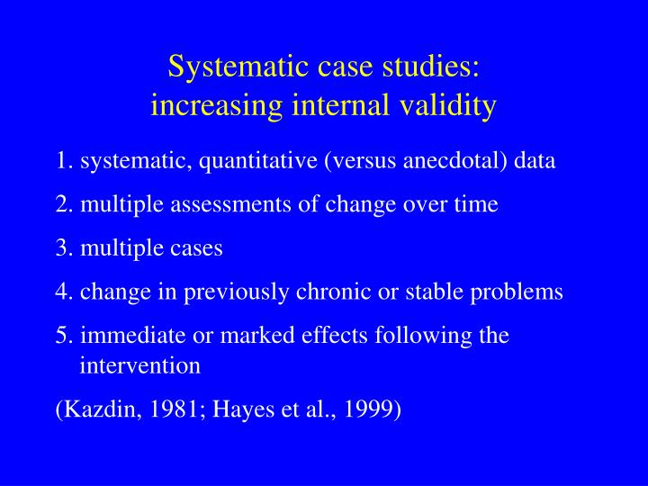 Systematic case studies: