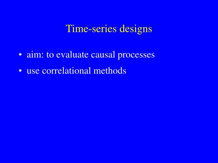 Time-series designs