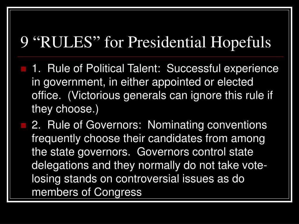 """9 """"RULES"""" for Presidential Hopefuls"""