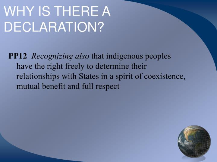 WHY IS THERE A DECLARATION?