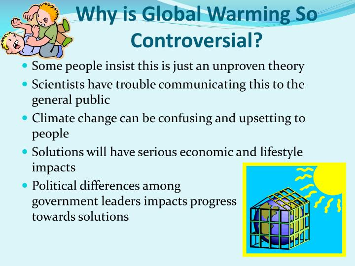 Why is Global Warming So Controversial?