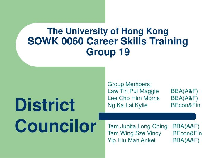 The university of hong kong sowk 0060 career skills training group 19